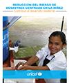 Reducción del riesgo de desastres centrada en la niñez. Contribuir al desarrollo resiliente.
